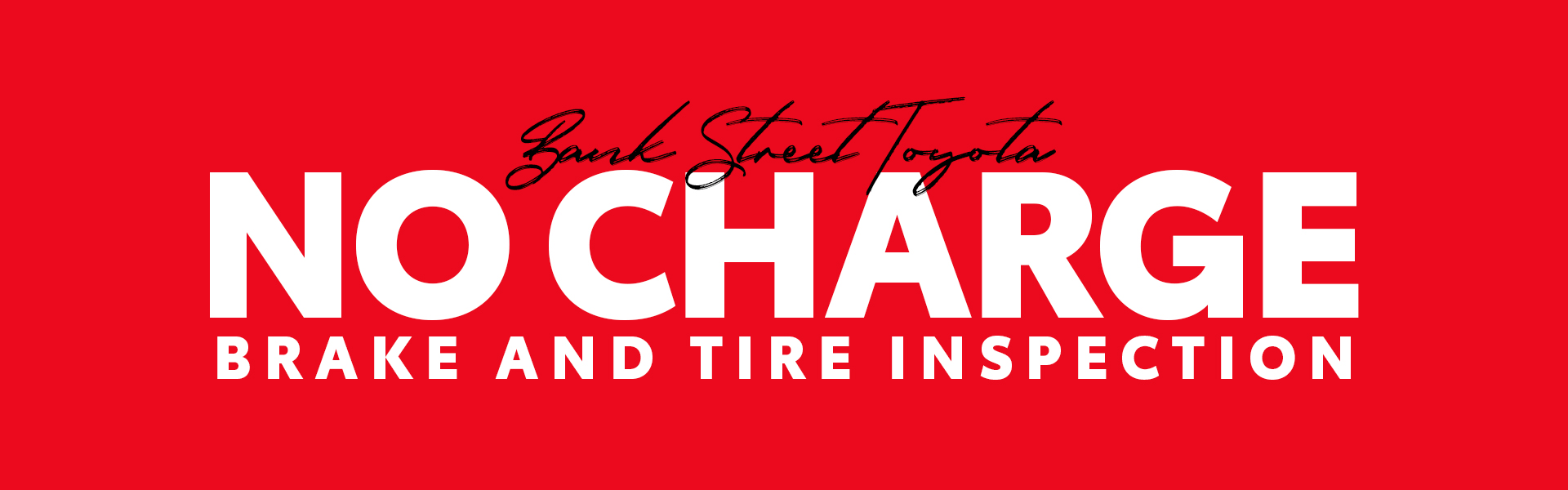 No Charge Brake and Tire Inspection